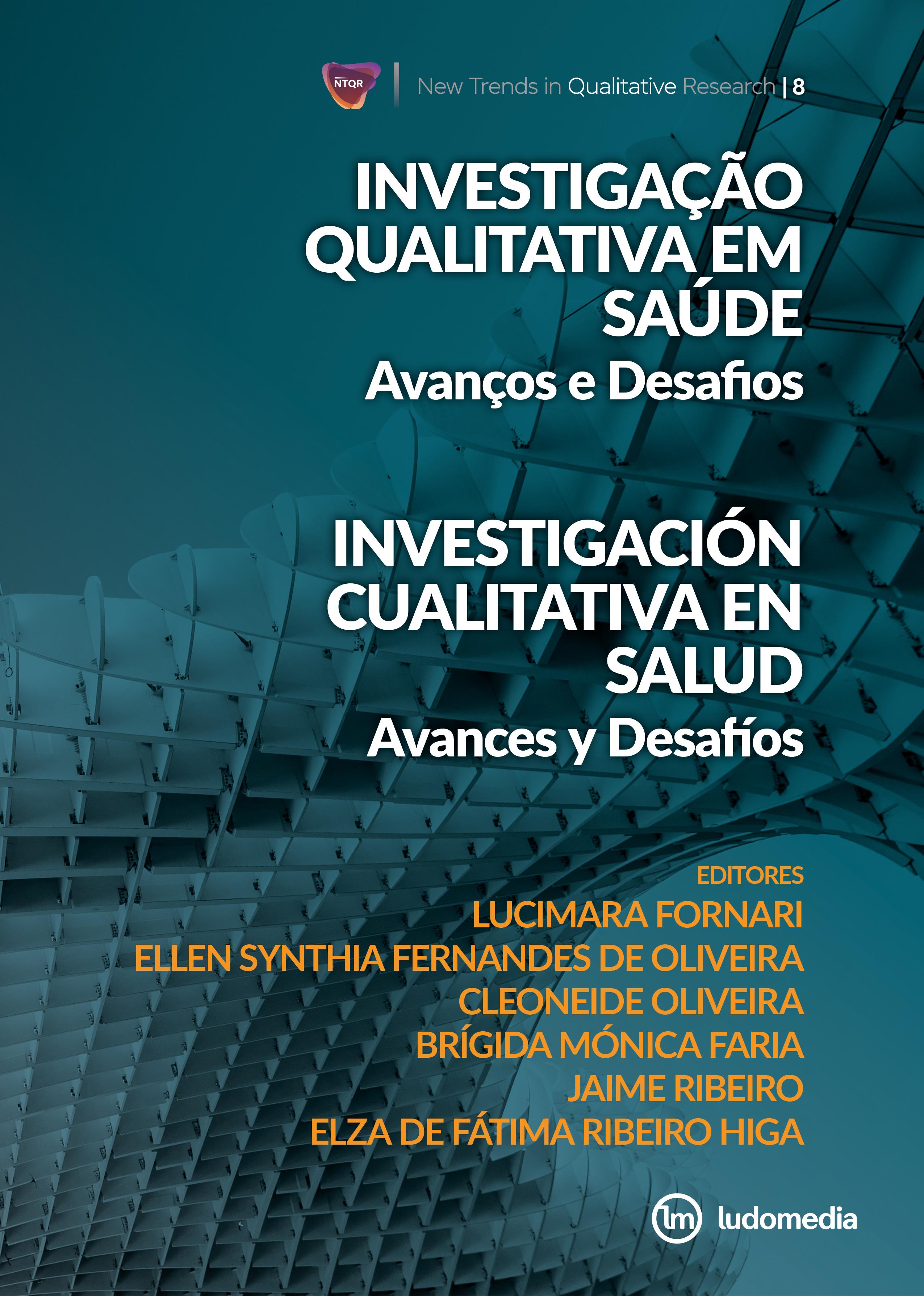Ver Vol. 8 (2021): Investigação Qualitativa em Saúde: avanços e desafios